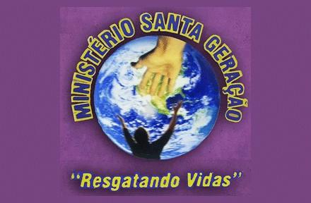 Ministério Santa Geração - Resgatando Vidas